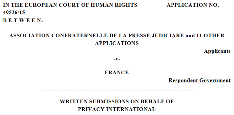 Association Confraternelle de la Press Judiciare v. France Submissions