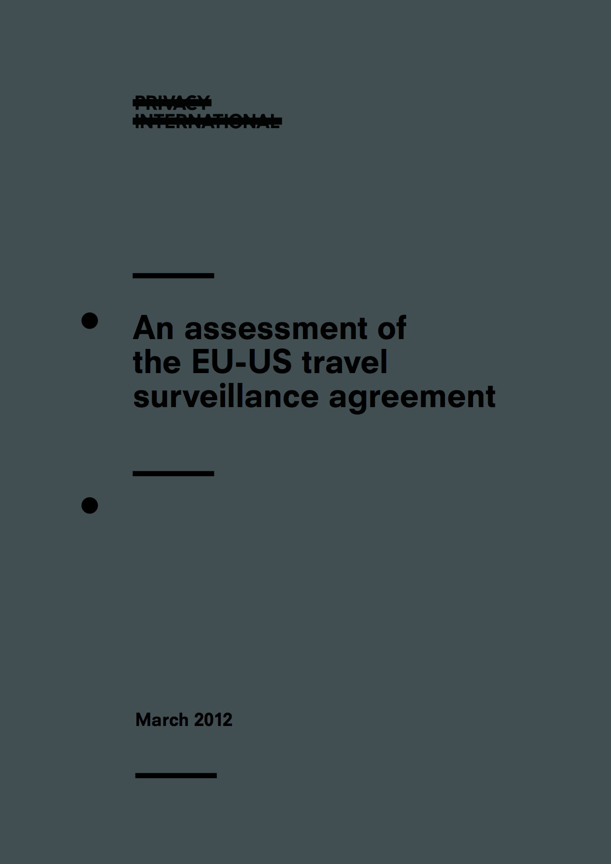 An Assessment Of The Eu Us Travel Surveillance Agreement Privacy