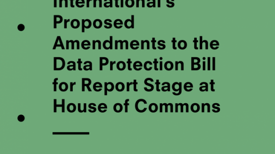 Privacy International's Proposed Amendments to the Data Protection Bill for Report Stage at House of Commons