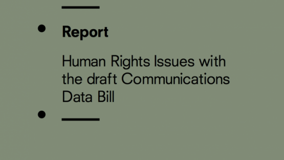Human Rights Issues with the draft Communications Data Bill