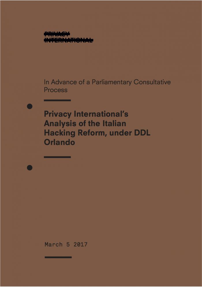 Privacy International's Analysis Of The Italian Hacking Reform, Under DDL Orlando
