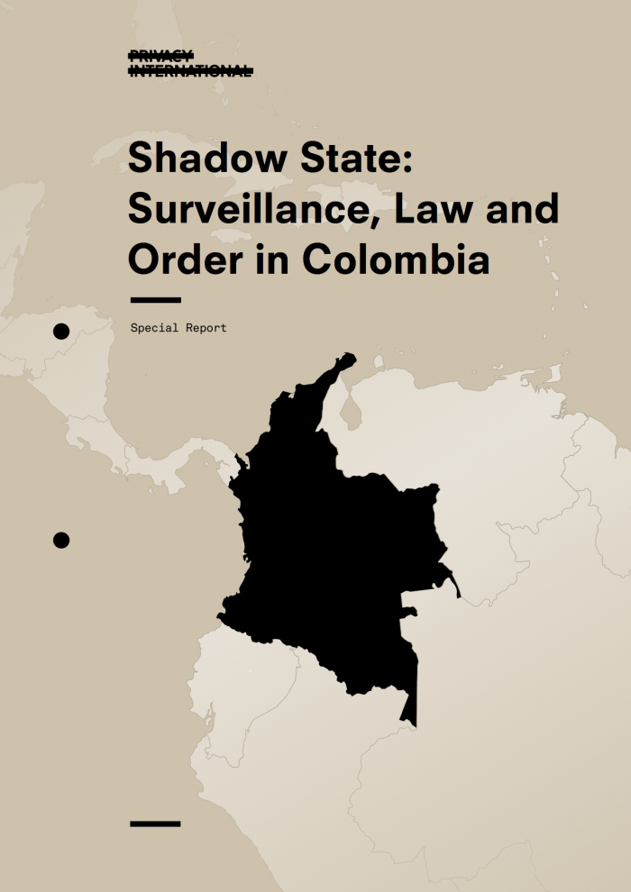 Press Release: Colombian Police Built A Shadow Surveillance State Outside Of Lawful Authority, Privacy International Investigation Reveals