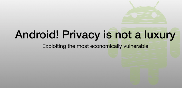 Android-Privacy is not a luxury