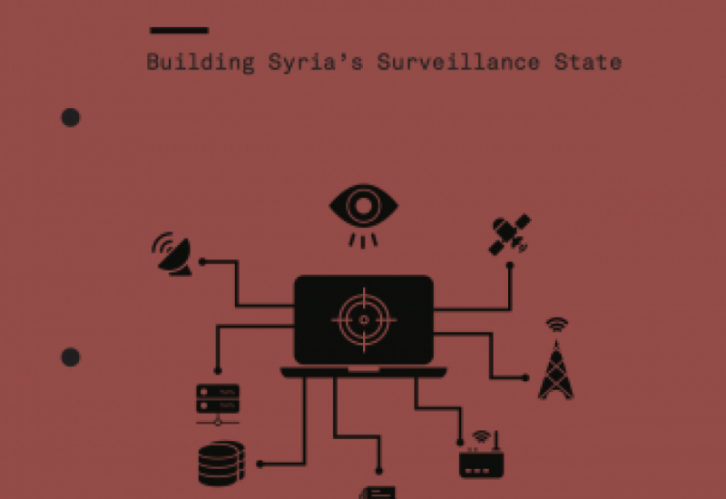 Open Season: Building Syria's Surveillance State