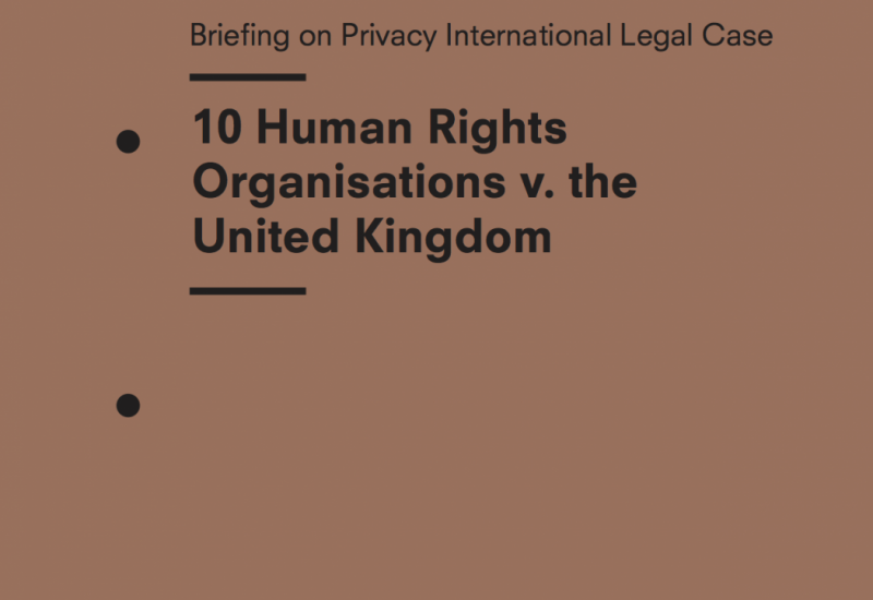 Press Release: Landmark UK Surveillance Case To Be Heard In Strasbourg Tomorrow