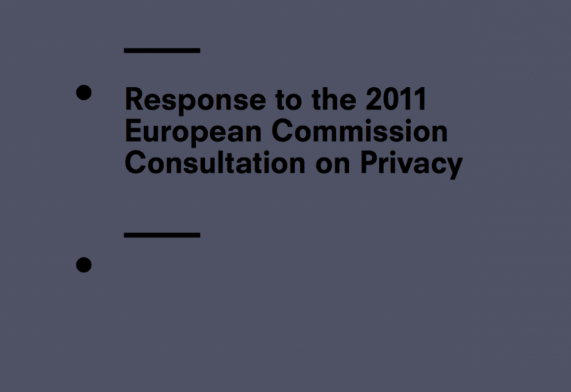 Response To The 2011 European Commission Consultation On Privacy