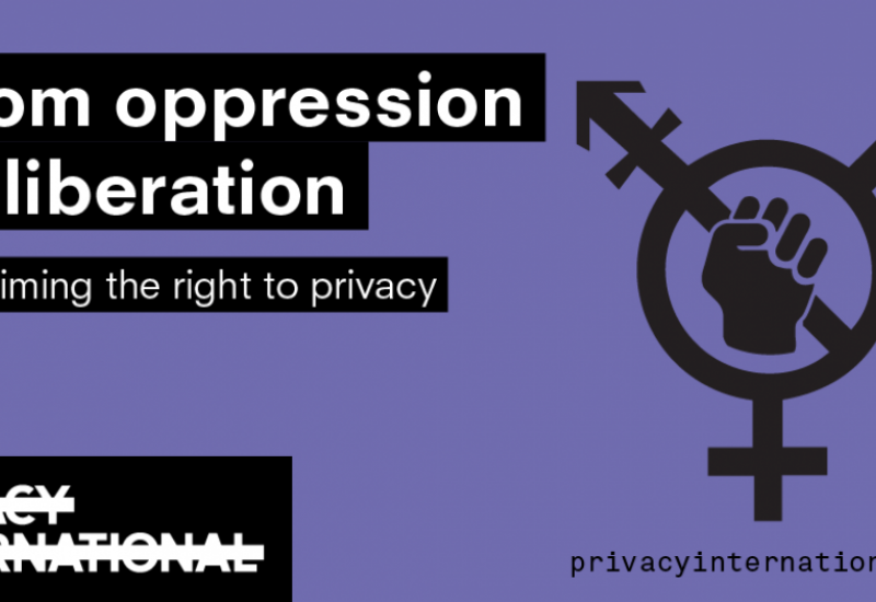 From Oppression to Liberation: Reclaiming the Right to Privacy