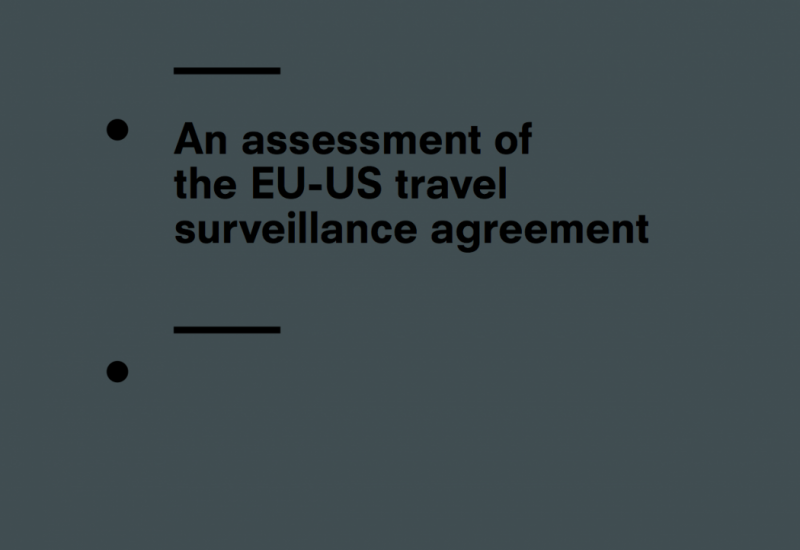 An assessment of the EU-US travel surveillance agreement