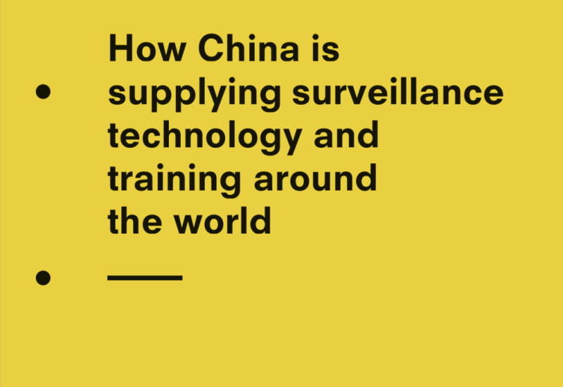 How China is supplying surveillance technology and training around the world