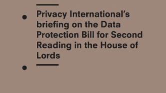 Privacy International's Briefing On The Data Protection Bill For Second Reading In The House of Lords