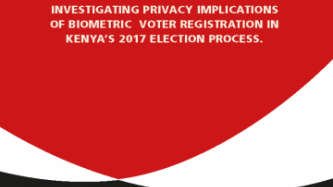 Investigating Privacy Implications Of Biometric Voter Registration In Kenya's 2017 Election Process