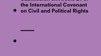 Privacy International's submission to the UN Human Rights Committee on Article 21 of the ICCPR