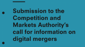 Submission to the Competition and Markets Authority's call for information on digital mergers