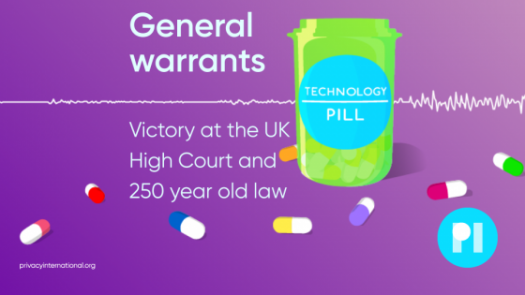 General Warrants: Victory at the UK High Court and 250 years of law